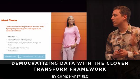 Democratizing Data with the Clover Transform Framework