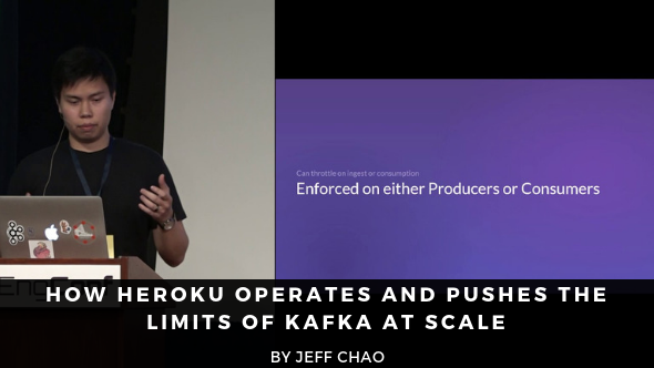 How Heroku Operates and Pushes the Limits of Kafka at Scale - Jeff Chao