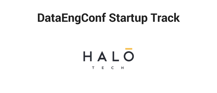 DataEngConf Startup Track ft Halo Tech