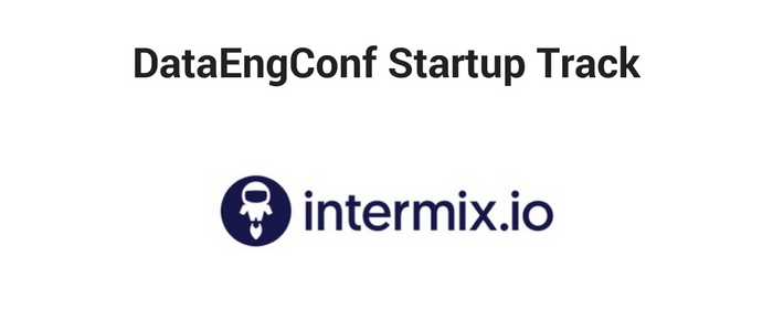 DataEngConf Startup Track ft Intermix