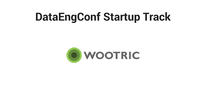 DataEngConf Startup Track ft Wootric